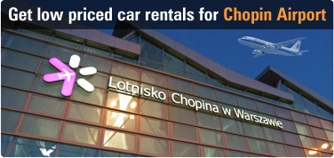 Get low priced car rentals for Chopin Airport